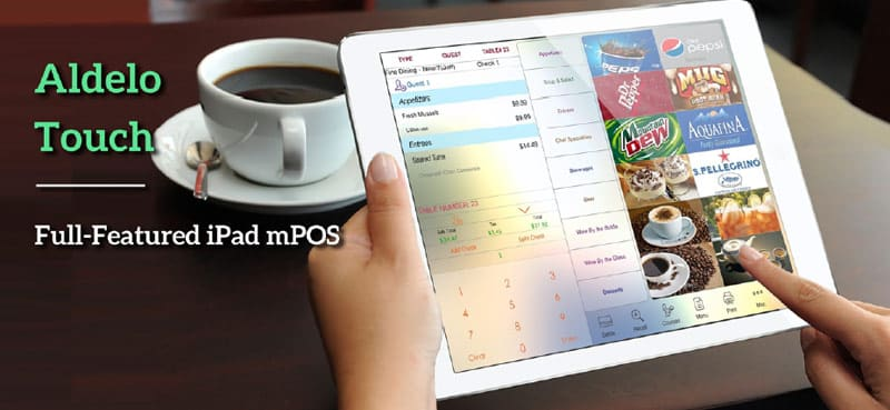 Aldelo Touch, Full-Featured iPad mPOS with Free 24/7 Support