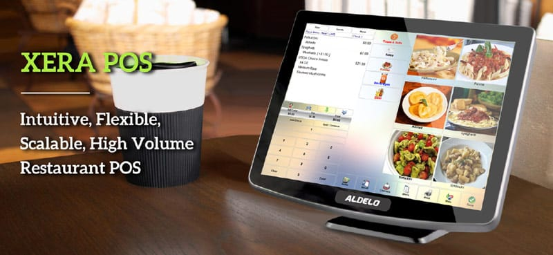 Aldelo Xera POS: Intuitive, Flexible, Scalable, High-Volume Restaurant POS